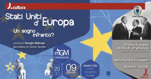 Stati uniti d'Europa Un sogno infranto? Kursaal - Jesolo- 9 gennaio 2019