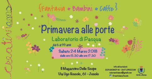 Laboratorio di Pasqua al Magazzino delle Scope, a Jesolo sabato 24 marzo 2018