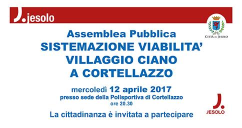 Assemblea pubblica: Viabilità Villaggio Ciano 12 aprile 2017 Polisportiva di Cortellazzo-Jesolo