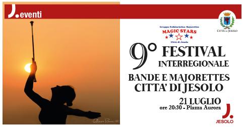 IX° Festival di Bande e Majorettes a Jesolo