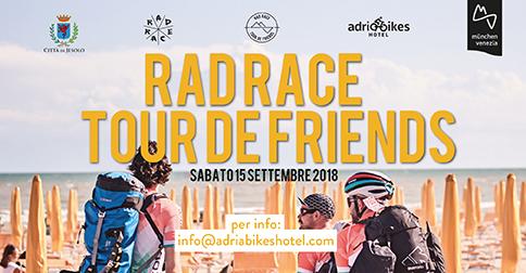 Rad Race Tour de friends 2018 a Jesolo