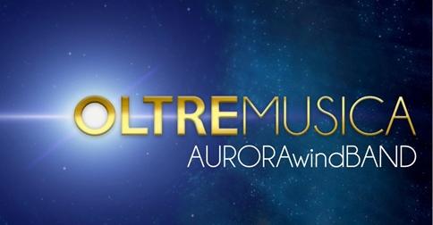 Aurora Wind Band in concerto a Jesolo il 28 dicembre 2017