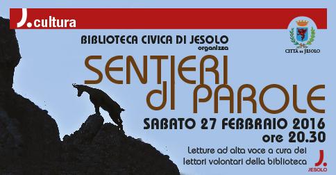 Sentieri  di parole, Biblioteca civica di Jesolo: letture ad alta voce 27 febbraio 2016 alle 20.30