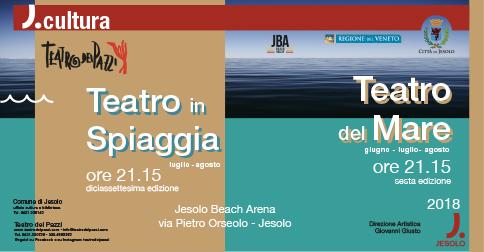 Teatro in spiaggia e Teatro del Mare 2018 alla Jesolo Beach Arena