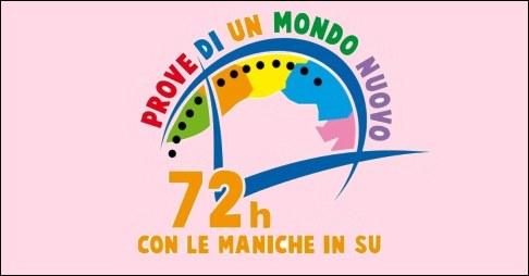 Dal 27 al 30 ottobre 2016 si svolge il progetto 72h con le maniche in su
