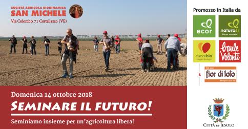 Seminare il futuro a Cortellazzo - Jesolo domenica 14 ottobre 2018