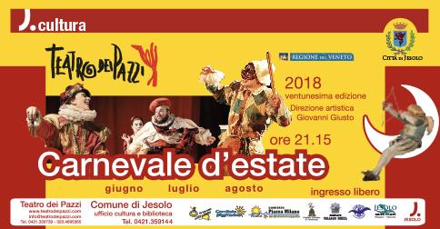 Carnevale d'estate - Teatro in Piazza a Jesolo