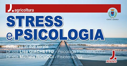 Stress e psicologia percorso in due serate Palazzo del Turismo-Sala Palladio - Jesolo