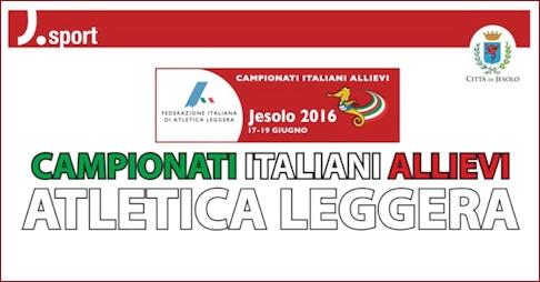 Campionati Italiani di Atletica: individuali su pista categoria allievi a Jesolo