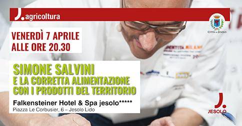 Simone Salvini e la corretta alimentazione con i prodotti del territorio: venerdì 7 aprile all'Hotel Falkensteiner di Jesolo