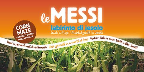 Le Messi, il labirinto di Jesolo agosto