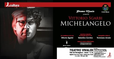 Michelangelo spettacolo di e con Vittorio Sgarbi a Jesolo mercoledì 10 gennaio 2018