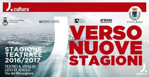 Verso Nuove Stagioni 2016-2017