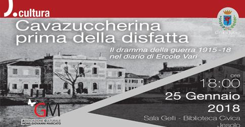 Cavazuccherina prima della disfatta - 25 gennaio 2018 Biblioteca Civica di Jesolo