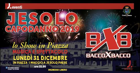 Capodanno a Jesolo in piazza I° Maggio con i Bacco x Bacco