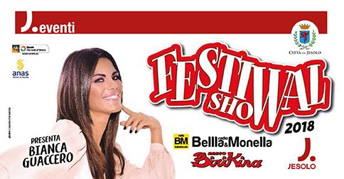 Festival Show a Jesolo giovedì 2 agosto 2018