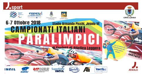 Campionati italiani paralimpici società di Atletica leggera- a Jesolo il 6 e 7 ottobre 2018