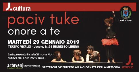 Paciv Tuke-Onore a te al teatro Vivaldi di Jesolo, Giornata della memoria 2019
