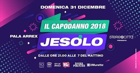 Capodanno 2018 a Jesolo, Pala Arrex e Muretto