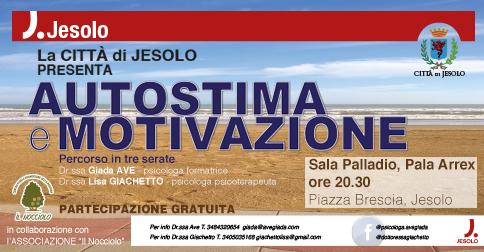 Autostima e motivazione incontri gratuiti a Jesolo. marzo 2017