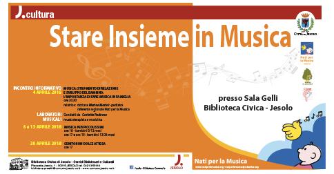 Stare Insieme in Musica - laboratori musicali per bambini presso la biblioteca civica di Jesolo
